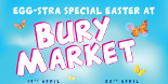 Egg-stra Special Easter at Bury Market